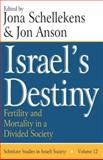 Israel's Destiny : Fertility and Mortality in a Divided Society, , 0765803690