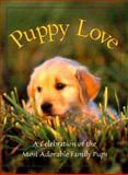 Puppy Love, Voyageur Press Editors, 0896583694