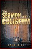 The Sermon at the Coliseum, John Hill, 1493143697