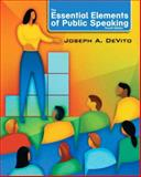 The Essential Elements of Public Speaking, DeVito, Joseph A., 0205753698