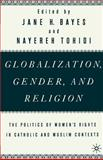 Glovalization, Gender and Religion : The Politics of Women's Rights in Catholic and Muslim Contexts, , 0312293690
