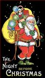 The Night Before Christmas, Clement C. Moore, 0486473694