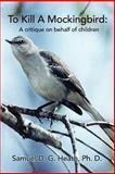 To Kill a Mockingbird, Samuel D. G. Heath, 0595443699