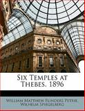 Six Temples at Thebes 1896, Wilhelm Spiegelberg and William Matthew Flinders Petrie, 1141513692