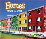 Homes Around the World, Clare Lewis, 1484603699