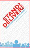 Stand and Deliver, Phillip Khan-Panni, 190582369X