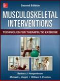 Musculoskeletal Interventions 2/e, Hoogenboom, Barbara and Voight, Michael, 0071793690