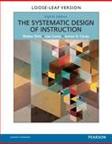 Systematic Design of Instruction, Dick, Walter and Carey, Lou, 0133783693