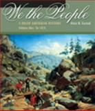 We, the People : A Brief American History, 1876, Carroll, Peter N., 0534593690