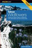 Tahoe Wildflowers, Laird R. Blackwell, 0762743697