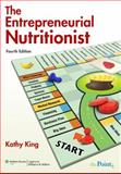 The Entrepreneurial Nutritionist, King, Kathy, 0781793696