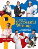 Keys to Successful Writing : A Handbook for College and Career, Raimes, Ann and Jerskey, Maria, 1111353697