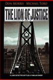The Lion of Justice, Don Morris and Michael Toro, 1463663692