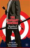 The Elephant Hunters : Chronicles of the Moneymen, Lake, Amielle and Kakabadse, Andrew, 0230553699