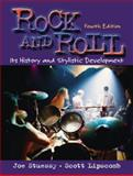 Rock and Roll : Its History and Stylistic Development, Stuessy, Joe and Lipscomb, Scott D., 0130993700