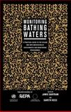 Monitoring Bathing Waters : A Practical Guide to the Design and Implementation of Assessments and Monitoring Programmes, , 0419243704