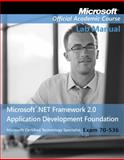 Microsoft .NET Framework 2.0 Application Development Foundation : Exam 70-536, Microsoft Official Academic Course Staff, 0470183705