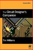 The Circuit Designer's Companion, Williams, Tim, 0750663707