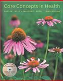 Core Concepts in Health, Insel, Paul M. and Roth, Walton T., 0767423704