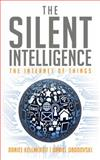 The Silent Intelligence 1st Edition