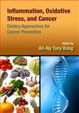 Inflammation, Oxidative Stress, and Cancer, , 146650370X