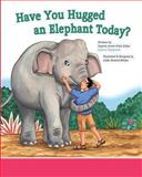 Have You Hugged an Elephant Today?, Avner Even-Zohar, 1490573704
