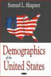 Demographics of the United States, Shapner, Samuel L., 1600213707