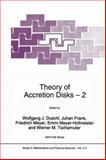 Theory of Accretion Disks 2 : Proceedings of the NATO Advanced Research Workshop on Theory of Accreditation Disks -- 2 Garching, Germany March 22-26 1993, , 9401043701