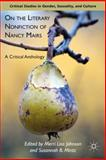 On the Literary Nonfiction of Nancy Mairs : A Critical Anthology, Johnson, Merri Lisa and Mintz, Susannah B., 0230113702