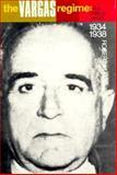 The Vargas Regime 9780231033701