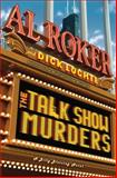 The Talk Show Murders, Al Roker and Dick Lochte, 0385343701