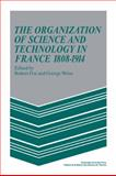 The Organization of Science and Technology in France, 1808-1914, , 0521103703