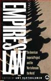 Empire's Law : The American Imperial Project and the War to Remake the World, Bartholomew, Amy, 0745323707