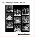 The Changing Face of a Nation 9780983923701