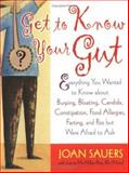 Get to Know Your Gut, Joan Sauers and Joanna McMillan-Price, 1569243700