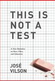 This Is Not a Test, Jose Vilson, 1608463702