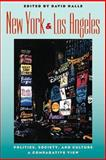 New York and Los Angeles : Politics, Society, and Culture--A Comparative View, , 0226313700