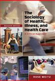 The Sociology of Health, Illness, and Health Care 7th Edition