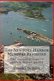 The Newport Harbor Murders Revisited, Brooks Wilson, 146801370X