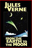 From the Earth to the Moon, Verne, Jules, 1557423709