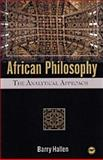 African Philosophy, Hallen, Barry, 1592213707