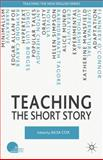 Teaching the Short Story, Cox, Ailsa, 0230573703