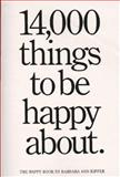 14,000 Things to Be Happy About, Barbara Ann Kipfer, 0894803700