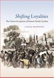Shifting Loyalties, Judkin Browning, 1469613700