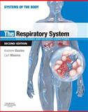The Respiratory System : Basic Science and Clinical Conditions, Davies, Andrew and Moores, Carl, 0702033707