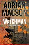 The Watchman, Adrian Magson, 0727883704