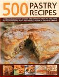 500 Pastry Recipes, Martha Day, 0754823709