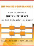 Improving Performance : How to Manage the White Space on the Organization Chart, Rummler, Geary A. and Brache, Alan P., 1118143701