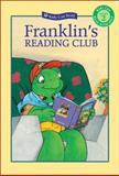 Franklin's Reading Club, Paulette Bourgeois, 1553373707