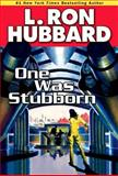 One Was Stubbron, L. Ron Hubbard, 1592123708